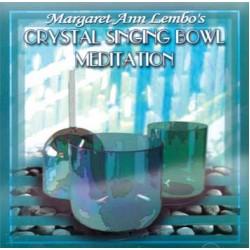 Crystal Singing Bowl Meditation by Margaret Ann Lembo