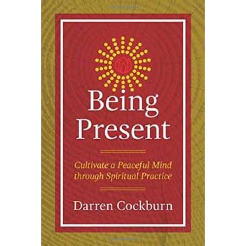 Being Present by Darren Cockburn